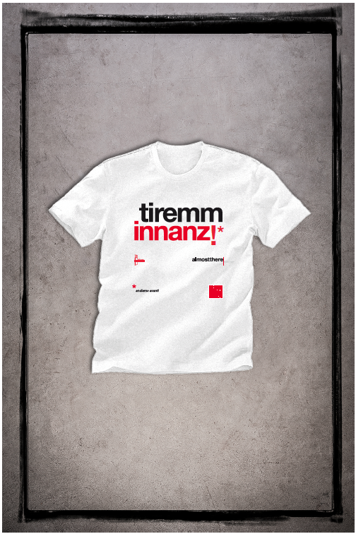 Tiremm innanz t-shirt